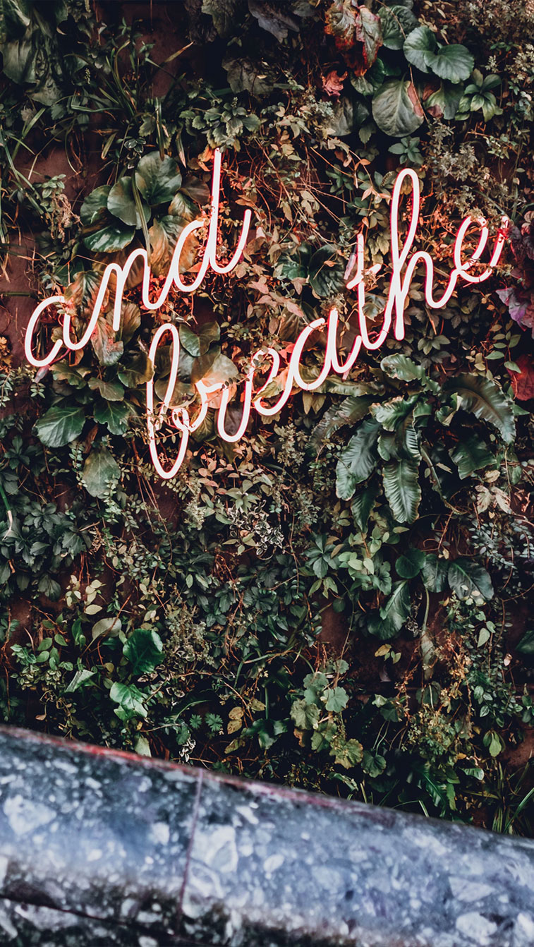 """And Breathe"" neon iPhone wallpapes"