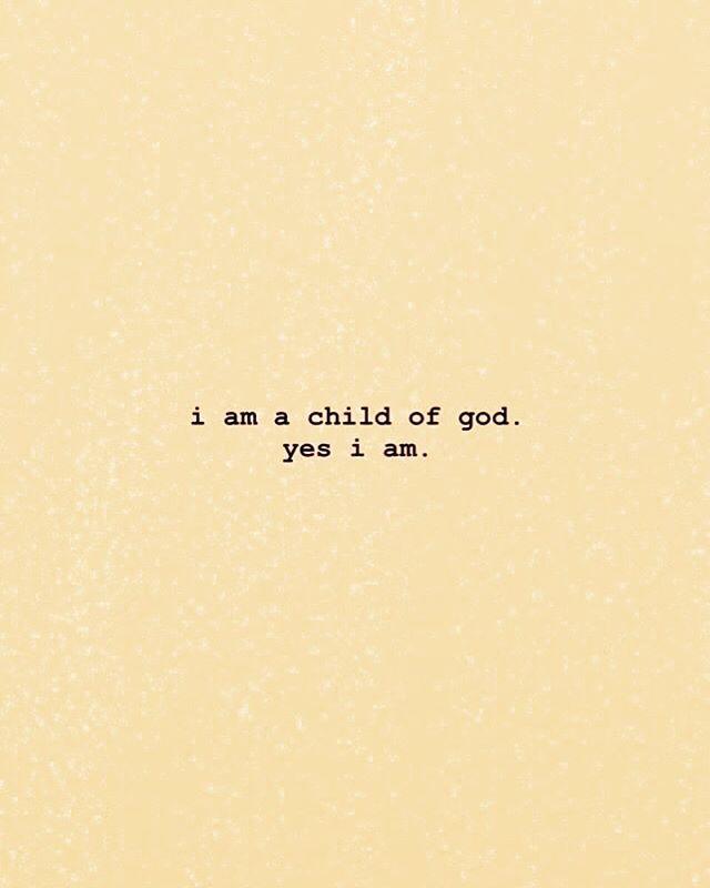 I'm a child of God